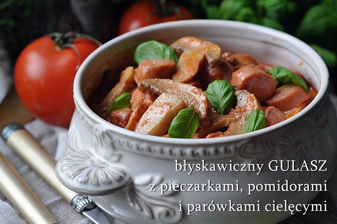 gulasz z pieczarek, parówek i pomidorów